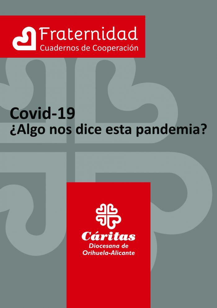 Covid-19 ¿Algo nos dice esta pandemia?